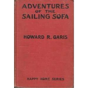 Adventures of the Sailing Sofa Howard Garis, Lang Campbell