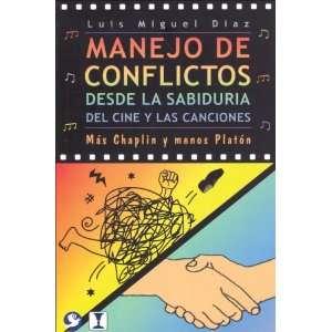 Mas Chaplin y menos Platon (9789688607923) Luis Miguel Diaz Books