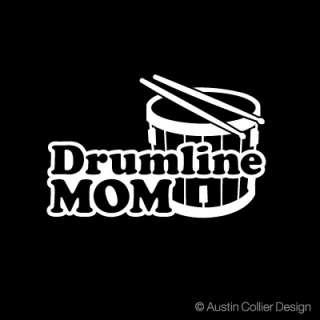 DRUMLINE MOM Vinyl Decal Car Sticker   Marching Band