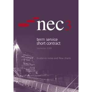 Flow Charts (TSSC) (9780727736192): NEC (New Engineering Contract