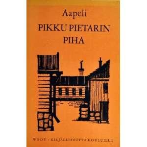 Pikku Pietarin Piha: Aapeli: Books