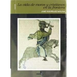 border (Spanish Edition) (9788496806207) Jose Rodriguez Molina Books