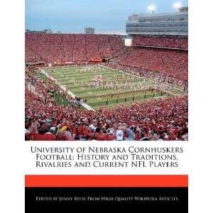 University of Nebraska Cornhuskers Football History and