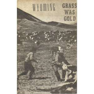 Grass Was Gold   (First Edition): Paul Frison: Books