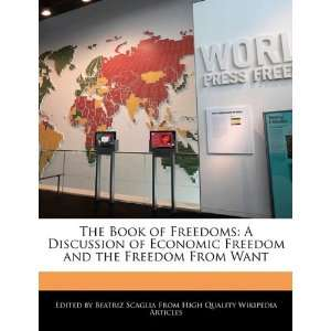 and the Freedom From Want (9781241687571) Beatriz Scaglia Books