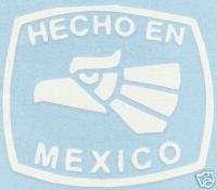 Hecho En Mexico White Vinyl Decal Sticker