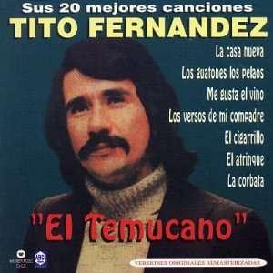 Sus 20 Mejores Canciones Tito Fernandez el Temucano Music