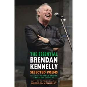 The Essential Brendan Kennelly [Paperback] Terence Brown Books