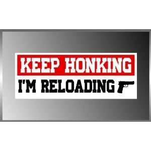 PRO GUN Keep Honking Funny Vinyl Decal Bumper Sticker 3 X