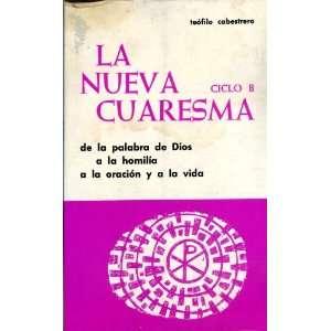 Dios a La Homilia a La Oracion Y a La Vida: Teofilo Cabestrero: Books