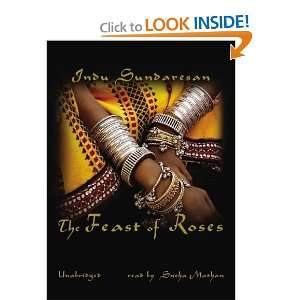 The Feast of Roses (9781433200748) Indu Sundaresan Books