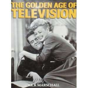 The Golden Age of Television (9780831739263) Rick Marschall Books
