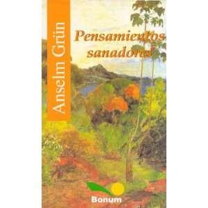 / Itineraries) (Spanish Edition) (9789505077670) Anselm Grun Books
