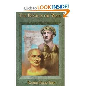 The Door in the Wall: Benita Kane Jaro: 9781877946394:
