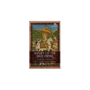 Sunset of the Sikh Empire (9788125044765): Sita Ram Kohli: Books