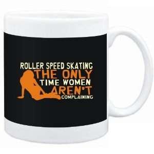 Mug Black  Roller Speed Skating  THE ONLY TIME WOMEN