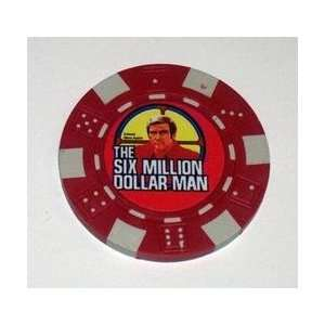 Six Million Dollar Man Las Vegas Casino Poker Chip