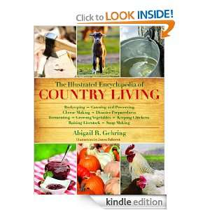 The Illustrated Encyclopedia of Country Living [Kindle Edition]