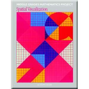 MIDDLE GRADE MATH PROJECT SPATIAL VISUALIZATION, STUDENT ACTIVITY