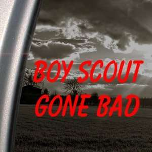 BOY SCOUT GONE BAD Red Decal Funny Truck Window Red