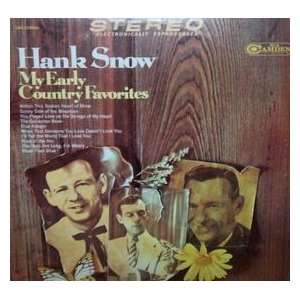 My Early Country Favorites Hank Snow Music