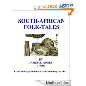 South African Folk Tales: Jame A. Honey:  Kindle Store