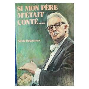Si mon pere metait conte   (French Edition