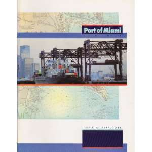 Port of Miami Official Directory 1988: Mark A. Cauto