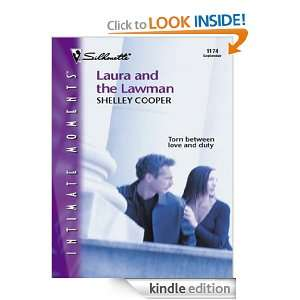 Laura and the Lawman (Silhouette Intimate Moments) Shelley Cooper