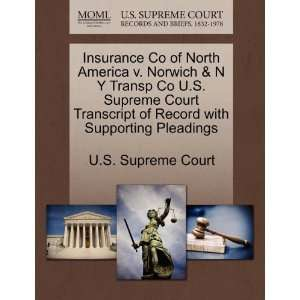 Insurance Co of North America v. Norwich & N Y Transp Co U
