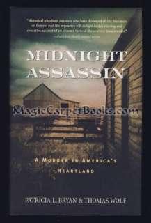 Signed MIDNIGHT ASSASSIN True Crime AX MURDERER Iowa IOWANS 1900