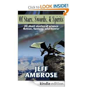 Stars, Swords, & Spirits: 20 Short Stories of Science Fiction, Fantasy