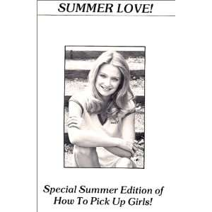 Summer Love How To Pick Up Girls Summer Edition