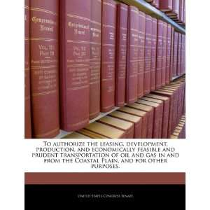 transportation of oil and gas in and from the Coastal Plain, and for
