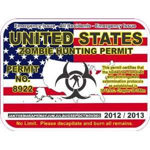United States zombie hunting permit decal bumper sticker Automotive