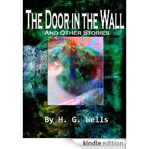The Door in the Wall And Other Stories Science Fiction Classics