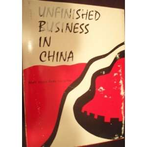 Unfinished Business in China.