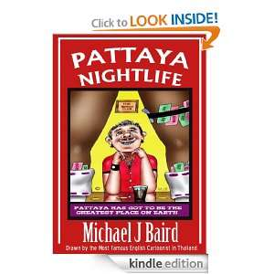 Pattaya Nightlife (Pattaya Adult Cartoons): Michael J. Baird: