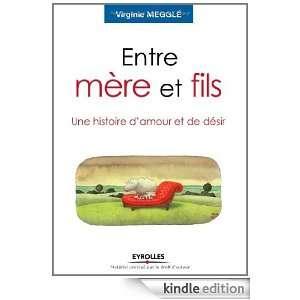 Entre mère et fils  Une histoire damour et de désir (French