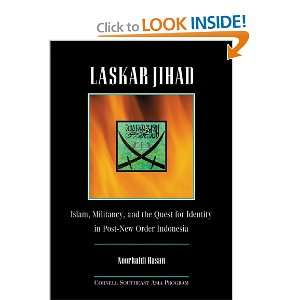 Laskar Jihad; Islam, Militancy, and the Quest for Identity in Post New