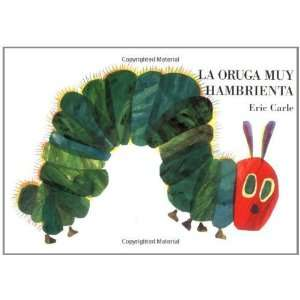 La oruga muy hambrienta Board Book (Spanish Edition