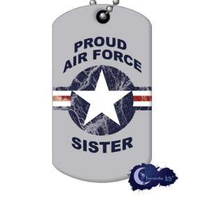Proud Air Force Sister Military Supporter Dog Tag & Chain