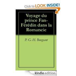 Voyage du prince Fan Férédin dans la Romancie (French Edition): P. G