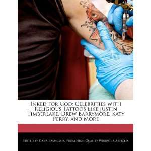Tattoos like Justin Timberlake, Drew Barrymore, Katy Perry, and More