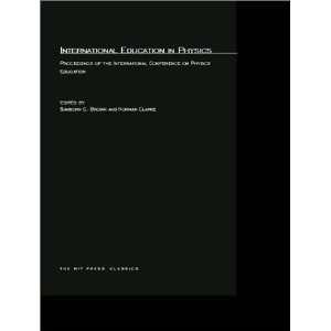 Physics Education (MIT Press Classics) (9780262523745): Sanborn C
