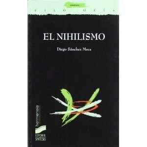 Nihilismo (Spanish Edition) (9788497562270) Diego Sanchez Meca Books