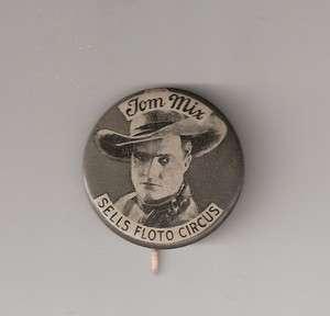 Tom Mix Sells Floto Circus Pinback   Pin   Button   Cowboy