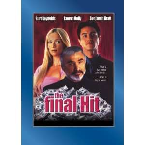 The Final Hit Burt Reynolds, Lauren Holly, Benjamin Bratt