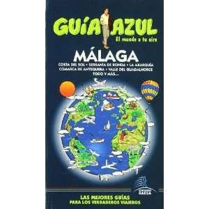 Malaga (Guia Azul Ciudades Y Paises Del Mundo) (Spanish