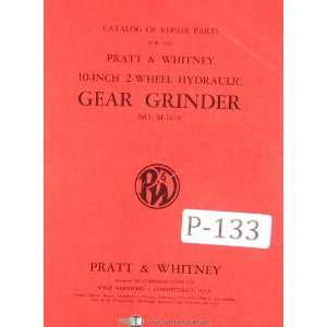 Pratt Whitney 10 2 Wheel Gear Grinder Repair Parts Manual
